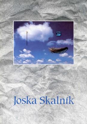 Joska Skalník: Dreams - Situations - Plays