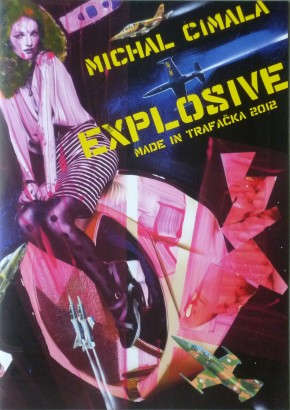Michal Cimala: Explosive