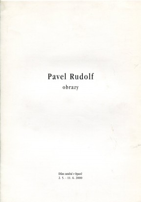 Pavel Rudolf: Obrazy