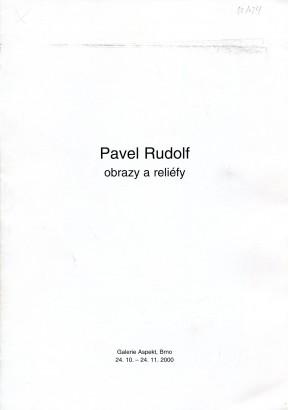 Pavel Rudolf: Obrazy a reliéfy