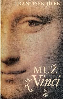 Jílek, František - Muž z Vinci