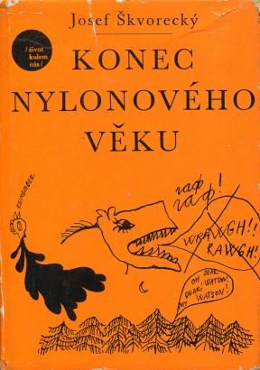 Škvorecký, Josef - Konec nylonového věku