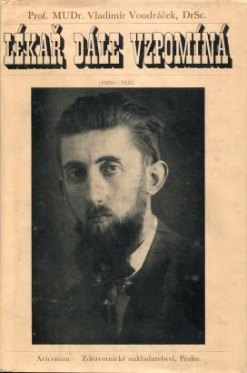 Vondráček, Vladimír - Lékař dále vzpomíná (1920-1938)