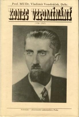 Vondráček, Vladimír - Konec vzpomínání (1938-1945)