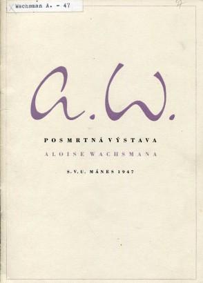 Alois Wachsman: Posmrtná výstava