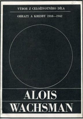 Alois Wachsman: Výbor z celoživotního díla