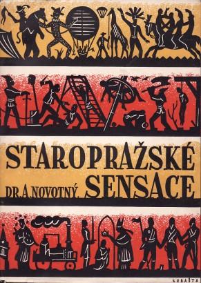 Novotný, Antonín - Staropražské sensace