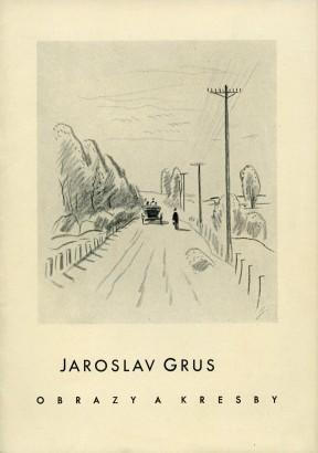 Jaroslav Grus: Obrazy a kresby