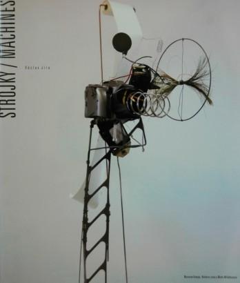 Václav Jíra: Strojky / Machines