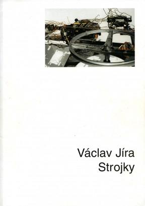 Václav Jíra: Strojky