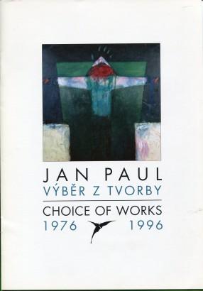 Jan Paul: Výběr z tvorby 1976 - 1996