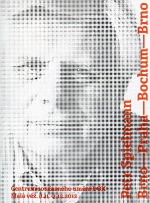 Petr Spielmann: Brno - Praha - Bochum - Brno