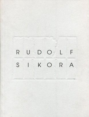Rudolf Sikora: Polčas rozpadu / Half-Live