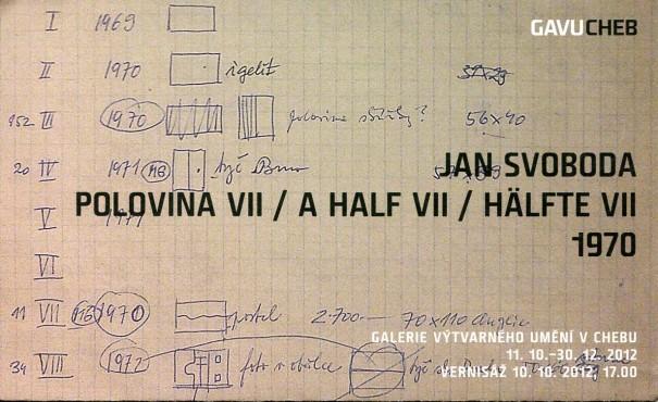 Jan Svoboda: Polovina VII / A Half VII / Hälfte VII 1970