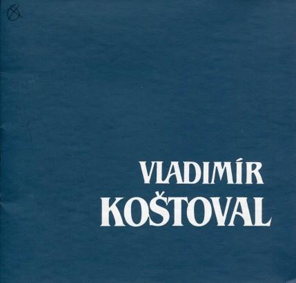 Vladimír Koštoval: Výběr z životního díla