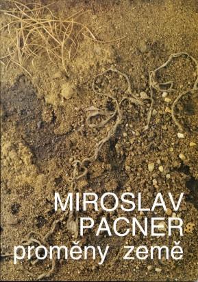 Miroslav Pacner: Proměny země