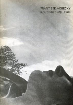 František Vobecký: Raná tvorba 1926-1938
