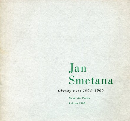 Jan Smetana: Obrazy z let 1964-1966