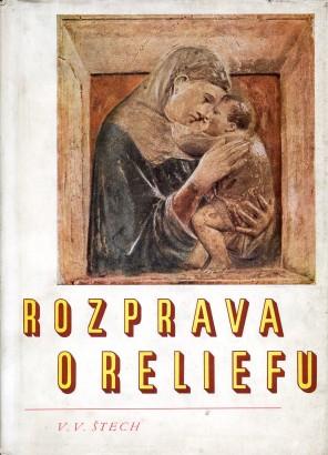 Štech, Václav Vilém - Rozprava o reliefu