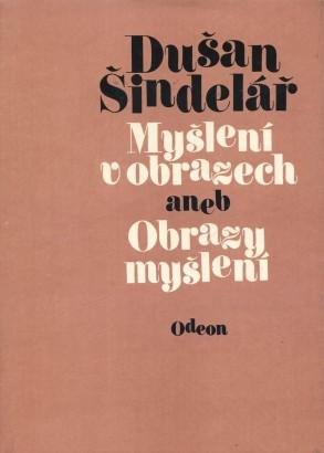 Šindelář, Dušan - Myšlení v obrazech aneb Obrazy myšlení