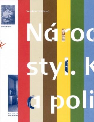 Hnídková, Vendula - Národní styl: Kultura a politika