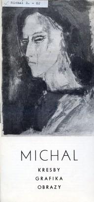 Rastislav Michal: Kresby, grafika, obrazy