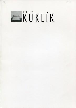 Petr Kuklík: Obrazy, kresby, fotografie