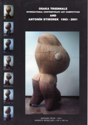 Osaka triennale and Antonín Stibůrek 1993 - 2001