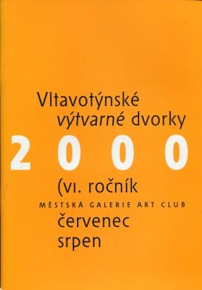 Hanušová, Marie - Vltavotýnské výtvarné dvorky 2000