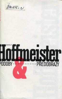Hoffmeister, Adolf - Podoby a předobrazy
