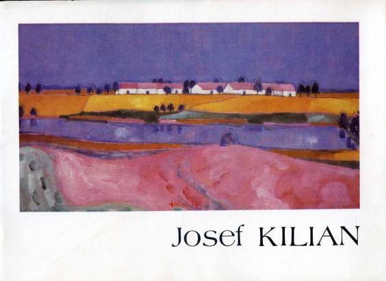 Josef Kilian: Obrazy z let 1944 - 1978